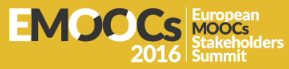 eMOOCs2016 – Fourth European MOOCS Stakeholder Summit